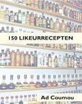 '150 likeurrecepten' Ad Coumou