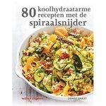 '80 Koolhydraatarme recepten met de spiraalsnijder' Denise Smart