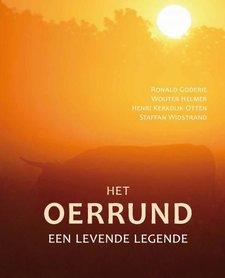 'Het Oerrund' -Ronald Goderie, Wouter Helmer, Henri Kerkdijk-Otten, Staffan Widstrand