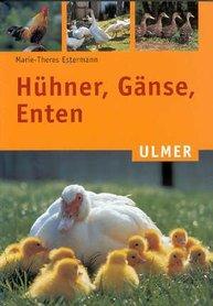 'Huhner, Ganse, Enten' - Marie-Theres Estermann