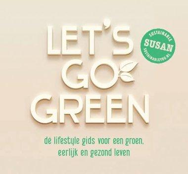 'Let's go green'  Susan Gerritsen-Overakker