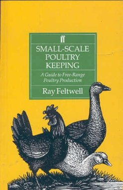 'Small-scale poultry keeping' - Ray Feltwell