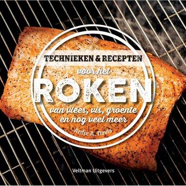 Technieken & recepten voor het roken van vlees, vis, groente en nog veel meer